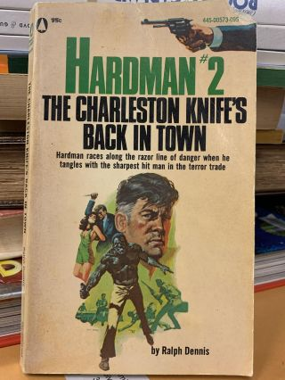 Hardman #2: The Charleston Knife's Back In Town. Ralph Dennis
