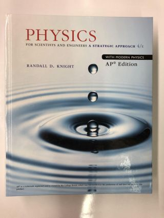 Physics For Scientists and Engineers. Randall D. Knight