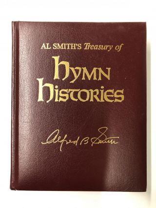 Al Smith's Treasury of Hymn Histories. Al B. Smith