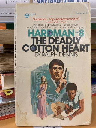 The Deadly Cotton Heart. Ralph Dennis