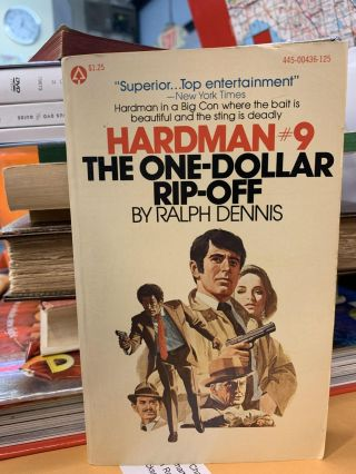 Hardman #9: The One-Dollar Rip-Off. Ralph Dennis
