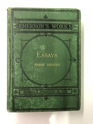 Essays : First Series. Ralph Waldo Emerson