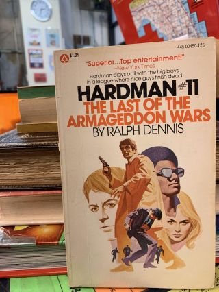 Hardman #11: The Last of the Armageddon Wars. Ralph Dennis
