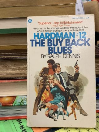 Hardman #12: The Buy Back Blues. Ralph Dennis