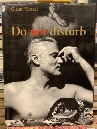 Do Not Disturb. Gianni Versace