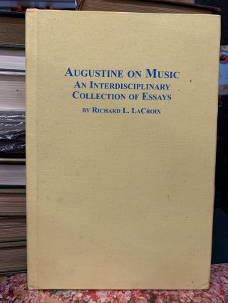 Augustine On Music. Richard L. LaCroix