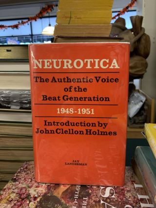 Neurotica, The Authentic Voice of the Beat Generation, 1948-1951