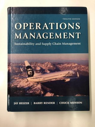 Operations Management: Sustainability and Supply Chain Management. Jay Heizer