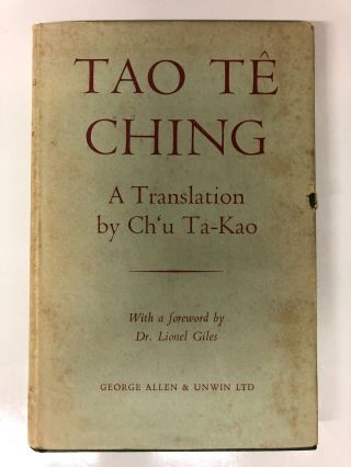 Tao Te Ching: A New Translation. Ch'u Ta-Kao