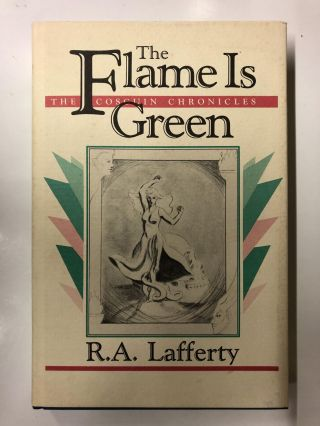 The Flame is Green. R. A. Lafferty