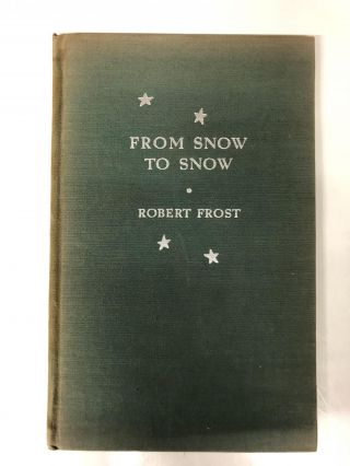 Snow to Snow. Robert Frost