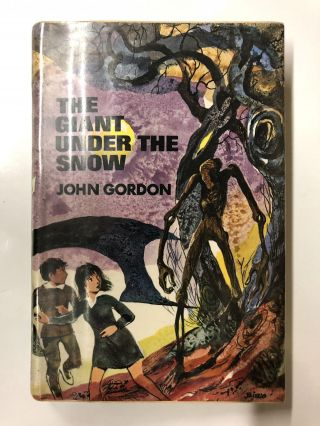 The Giant Under the Snow. John Gordon