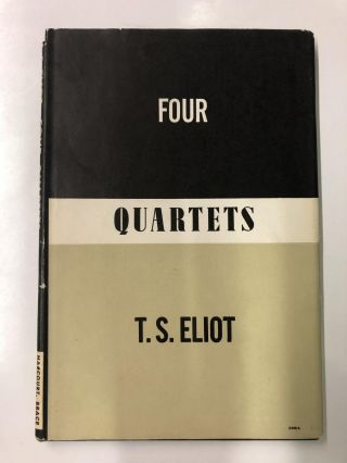 Four Quartets. T. S. Elliot