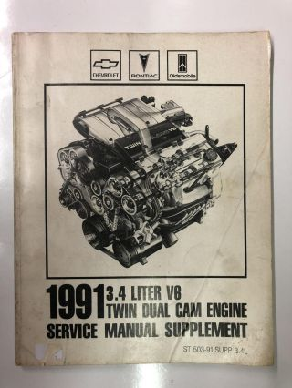 1991 3.4 liter V6 Twin Dual Cam Engine Service Manual Supplement. General Motors Corporation