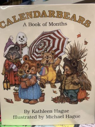 Calendarbears: A Book of Months. Kathleen Hague