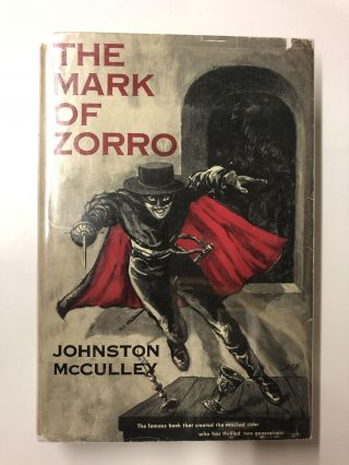 The Mark of Zorro. Johnston McCulley