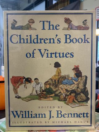 The Children's Book of Virtues. William J. Bennett