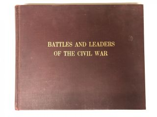Battles & Leaders of the Civil War. Peoples Pictorial Edition. Union And Confederate Officers and...