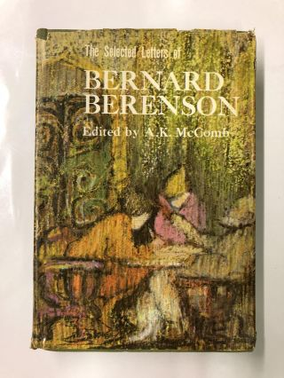 The Selected Letters of Bernard Berenson. A. K. McComb