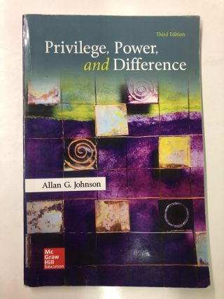 Privilege, Power, and Difference. Allan G. Johnson