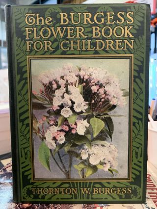 The Burgess Flower Book for Children. Thornton W. Burgess