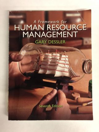 A Framework for Human Resource Management. Gary Dessler