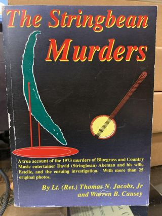 The Stringbean Murders. Lt. Thomas N. Jacobs, Warren B. Causey