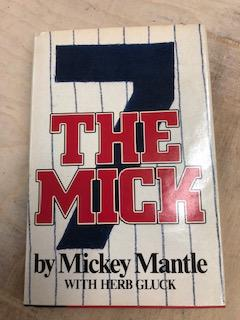 The Mick. Mickey Mantle, with Herb Gluck