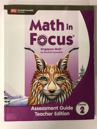 Math in Focus Assessment Guide Course 2. Marshall Cavendish
