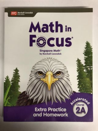 Math in Focus Accelerated Extra Practice Course 2A. Marshall Cavendish