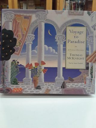 Voyage to Paradise: A Visual Odyssey. Thomas McKnight