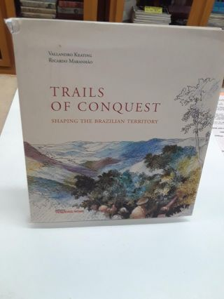 Trails Of Conquest. Vallandro Keating