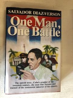 One Man, One Battle. Salvador Diaz-Verson