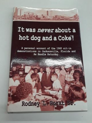 It Was Never About a Hot Dog and a Coke! Rodney Sr Hurst