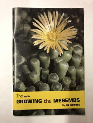 Growing the mesembs. Ed Storms