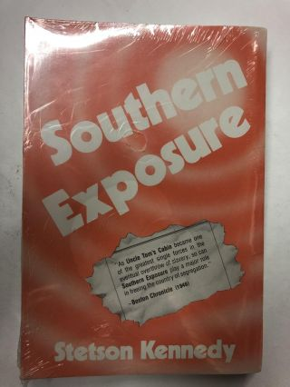 Southern Exposure. Stetson Kennedy
