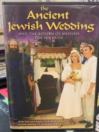 The Ancient Jewish Wedding- and the Return of Messiah For His Bride