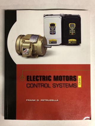 Electric Motors and Control Systems. Frank Petruzella