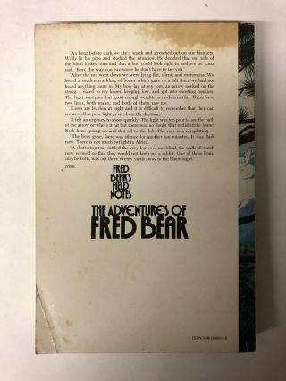 Fred Bear's Field Notes:The Adventures Of Fred Bear