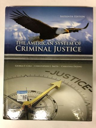 The American System of Criminal Justice. George F. Cole