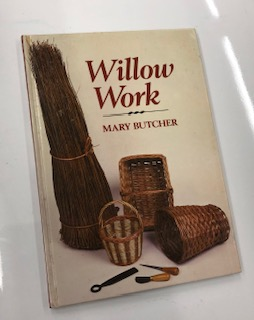 Willow Work. Mary Butcher