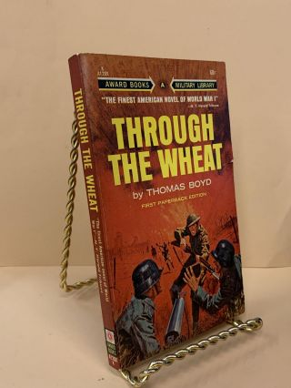 Through the Wheat. Thomas Boyd