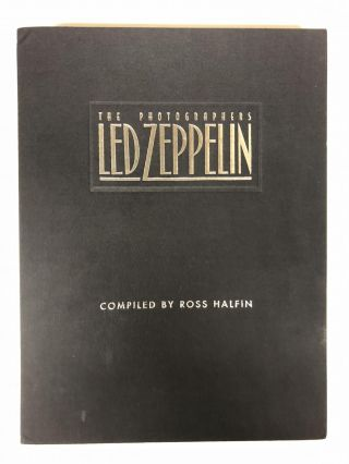 The Photographer's Led Zeppelin. Ross Halfin