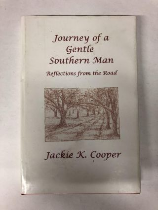 Journey of a Gentle Southern Man. Jackie K. Cooper