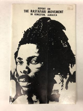 Report on the Rastafari Movement in Kingston, Jamaica. M. G. Smith, Roy Augier, Rex Nettleford