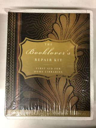 The Booklover's Repair Kit: First Aid for Home Libraries. Estelle Ellis