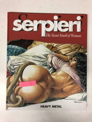 Serpieri the Sweet Smell of Woman. Paolo E. Serpieri