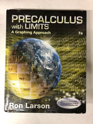Precalculus with Limits: A Graphing Approach. Ron Larson