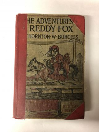 The Adventures Of Reddy Fox. Thornton W. Burgess
