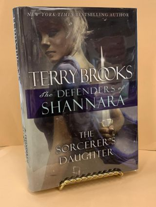The Sorcerer's Daughter : The Defenders of Shannara. Terry Brooks